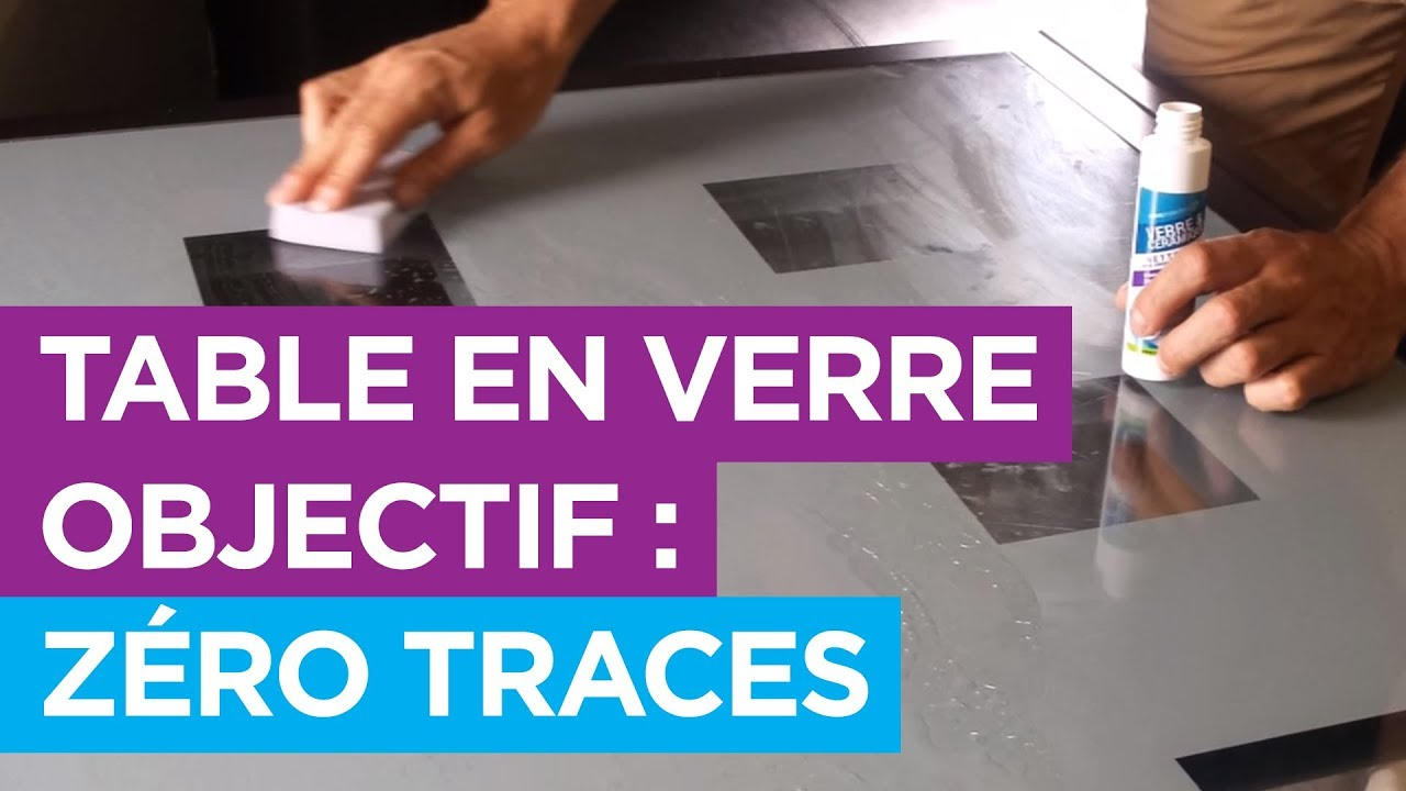 Traitement INNOVANT : Une TABLE en VERRE SANS TRACES ! [Traitement NanoProtection]